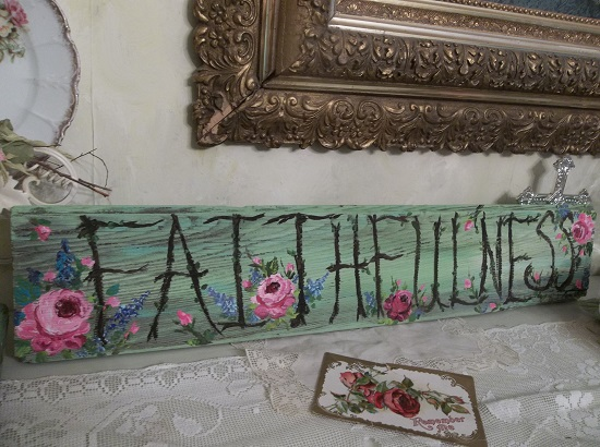 (*Faithfulness*) Handpainted Sign