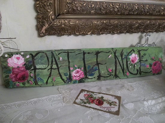 (*Patience*) Handpainted Sign