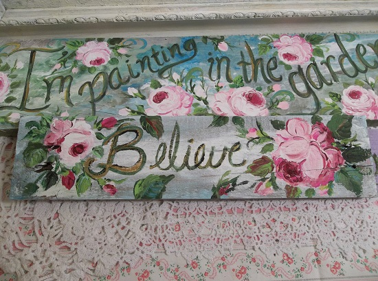 (Believe In Roses) Handpainted Sign