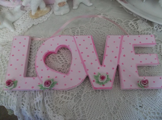 (Dottie Rosie) Handpainted And Decorated Love Sign