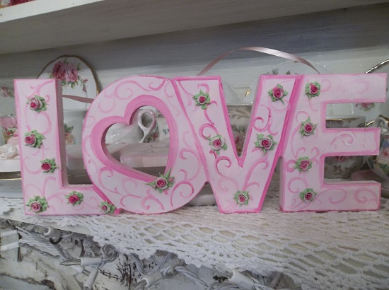(For The Love Of Roses) Handpainted And Decorated Love Sign
