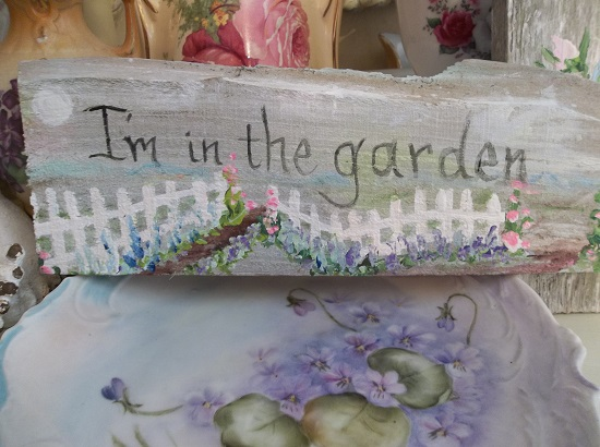 (I'm In The Garden) Handpainted Sign