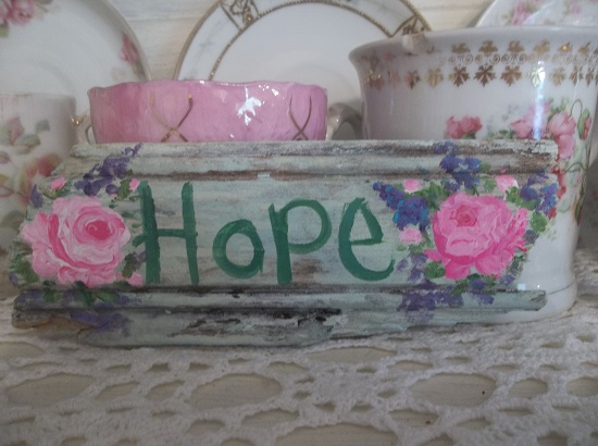 (A Small Fragment Of Hope) Handpainted Sign