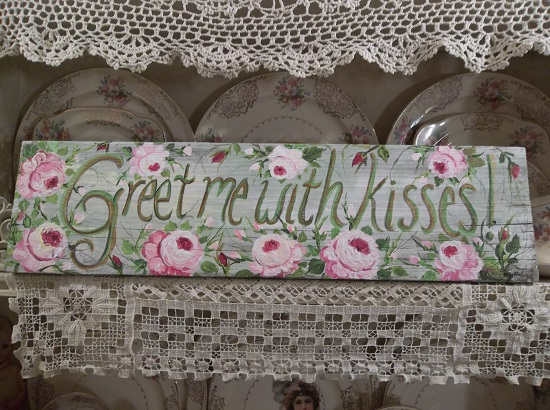 (Greet Me With Kisses) Handpainted Sign